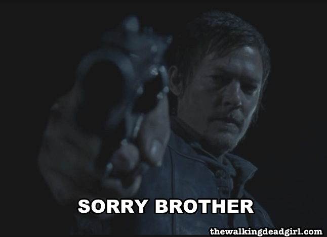 Sorry Brother Daryl